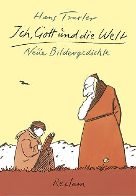 Ich, Gott und die Welt