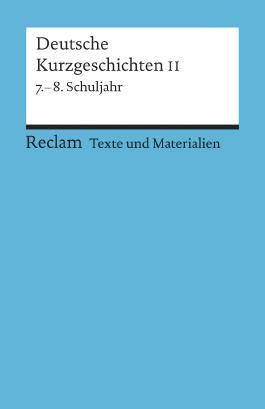 Deutsche Kurzgeschichten II