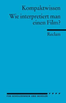 Wie interpretiert man einen Film?