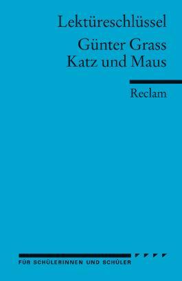 Lektüreschlüssel zu Günter Grass: Katz und Maus
