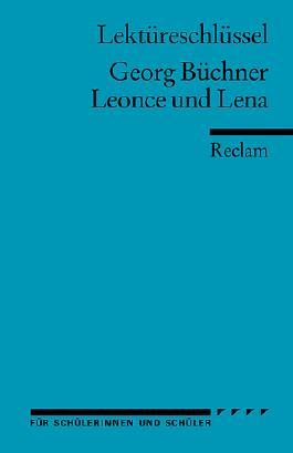 Lektüreschlüssel zu Georg Büchner: Leonce und Lena