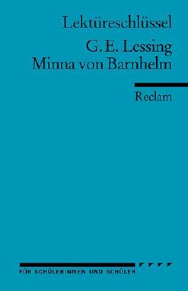 Lektüreschlüssel zu Gotthold Ephraim Lessing: Minna von Barnhelm