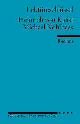 Lektüreschlüssel zu Heinrich von Kleist: Michael Kohlhaas