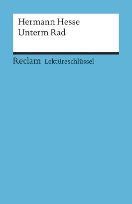 Lektüreschlüssel zu Hermann Hesse: Unterm Rad