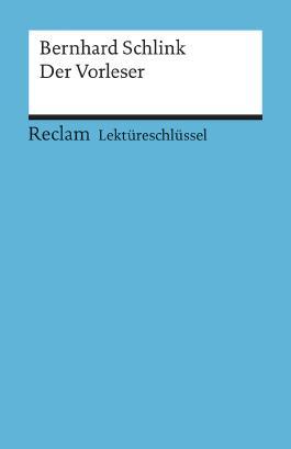 Lektüreschlüssel zu Bernhard Schlink: Der Vorleser