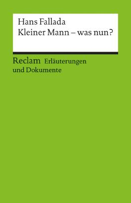 Erläuterungen und Dokumente zu Hans Fallada: Kleiner Mann - was nun?