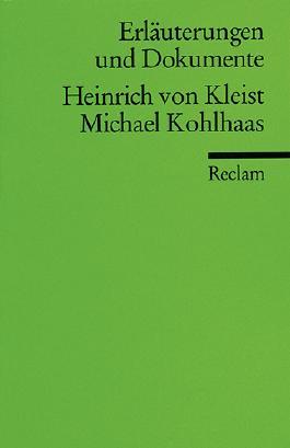 Erläuterungen und Dokumente zu Heinrich von Kleist: Michael Kohlhaas