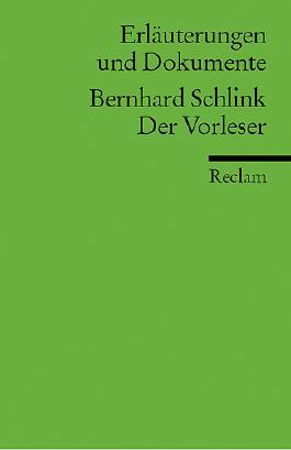 Erläuterungen und Dokumente zu Bernhard Schlink: Der Vorleser