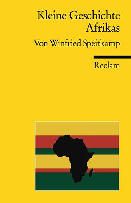 Kleine Geschichte Afrikas