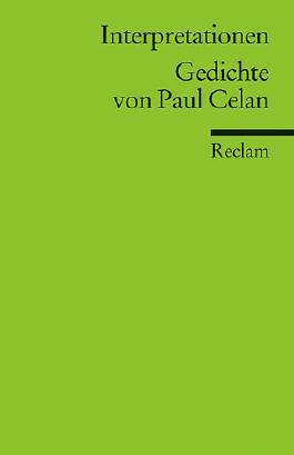 Interpretationen: Gedichte von Paul Celan