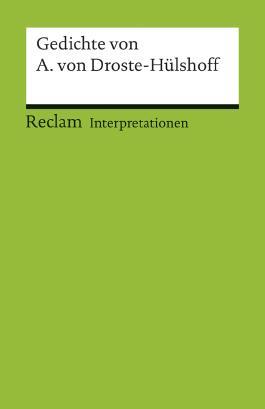 Interpretationen: Gedichte von Annette von Droste-Hülshoff