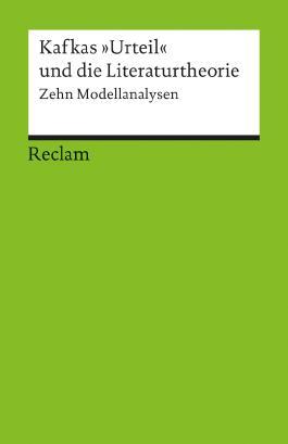 """Kafkas """"Urteil"""" und die Literaturtheorie"""