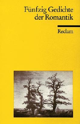 Fünfzig Gedichte der Romantik