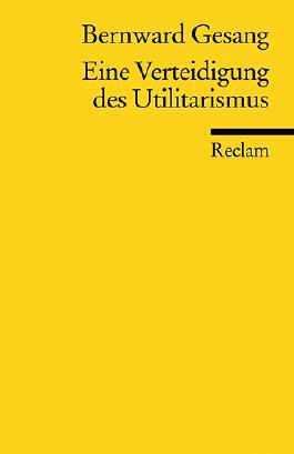 Eine Verteidigung des Utilitarismus