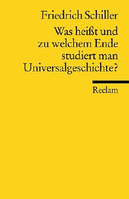 Was heisst und zu welchem Ende studiert man Universalgeschichte?