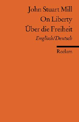 On Liberty / Über die Freiheit