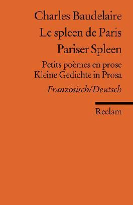 Le spleen de Paris /Pariser Spleen
