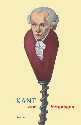 Kant zum Vergnügen