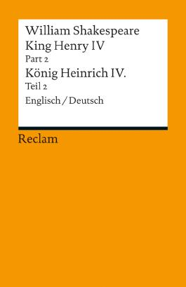 King Henry IV, Part 2 / Heinrich IV., Teil 2
