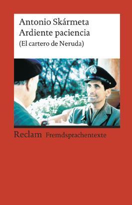 Ardiente paciencia (El cartero de Neruda)