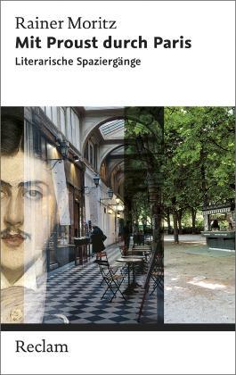 Mit Proust durch Paris. Literarische Spaziergänge