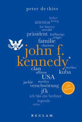 John F. Kennedy - 100 Seiten