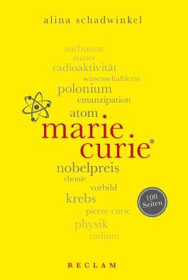 Marie Curie. 100 Seiten