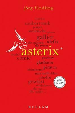 Asterix. 100 Seiten: Reclam 100 Seiten