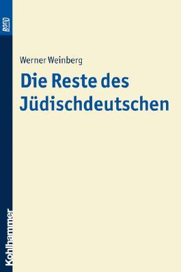 Die Reste des Jüdischdeutschen. BonD
