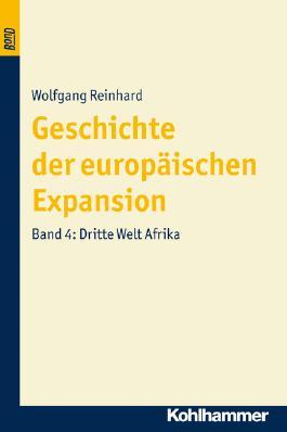 Geschichte der europäischen Expansion / Dritte Welt Afrika