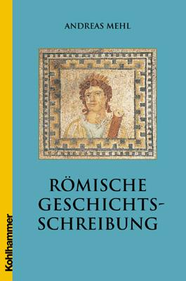 Römische Geschichtsschreibung