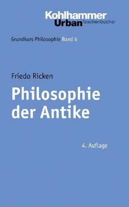 Grundkurs Philosophie / Philosophie der Antike