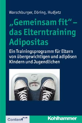 """Gemeinsam fit"" - das Elterntraining Adipositas"