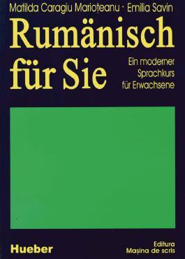 Rumänisch für Sie. Ein moderner Sprachkurs für Erwachsene / Lehrbuch / Rumänisch für Sie