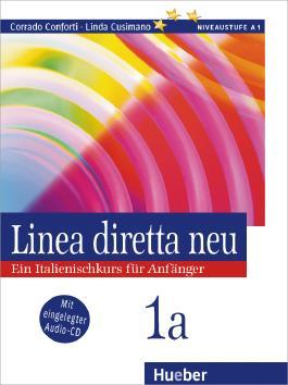Linea diretta neu 1a. Ein Italienischkurs für Anfänger. Dialoge und Hörtexte / Linea diretta neu 1a