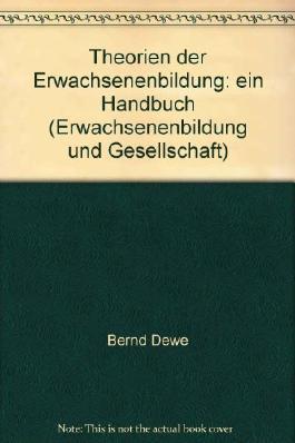 Theorien der Erwachsenenbildung (5806 895). Ein Handbuch