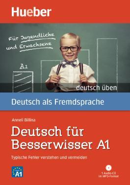 Deutsch für Besserwisser A1