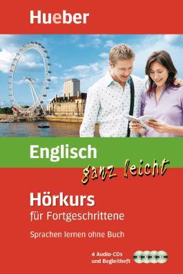 Englisch ganz leicht Hörkurs für Fortgeschrittene