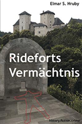 Rideforts Vermächtnis