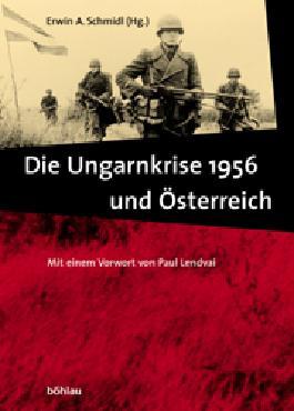 Die Ungarnkrise 1956 und Österreich