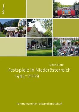 Festspiele in Niederösterreich 1945-2009