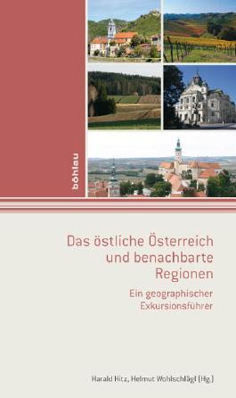 Wien. Exkursionsführer / Das östliche Österreich und benachbarte Regionen