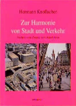 Zur Harmonie von Stadt und Verkehr