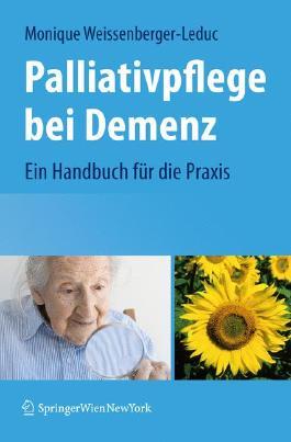 Palliativpflege bei Demenz: Ein Handbuch für die Praxis