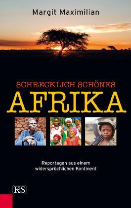Schrecklich schönes Afrika