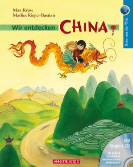Wir entdecken China mit CD