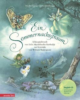 Ein Sommernachtstraum (mit CD)
