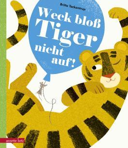 Weck bloß Tiger nicht auf!
