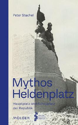 Mythos Heldenplatz