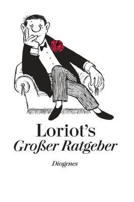 Loriots Grosser Ratgeber